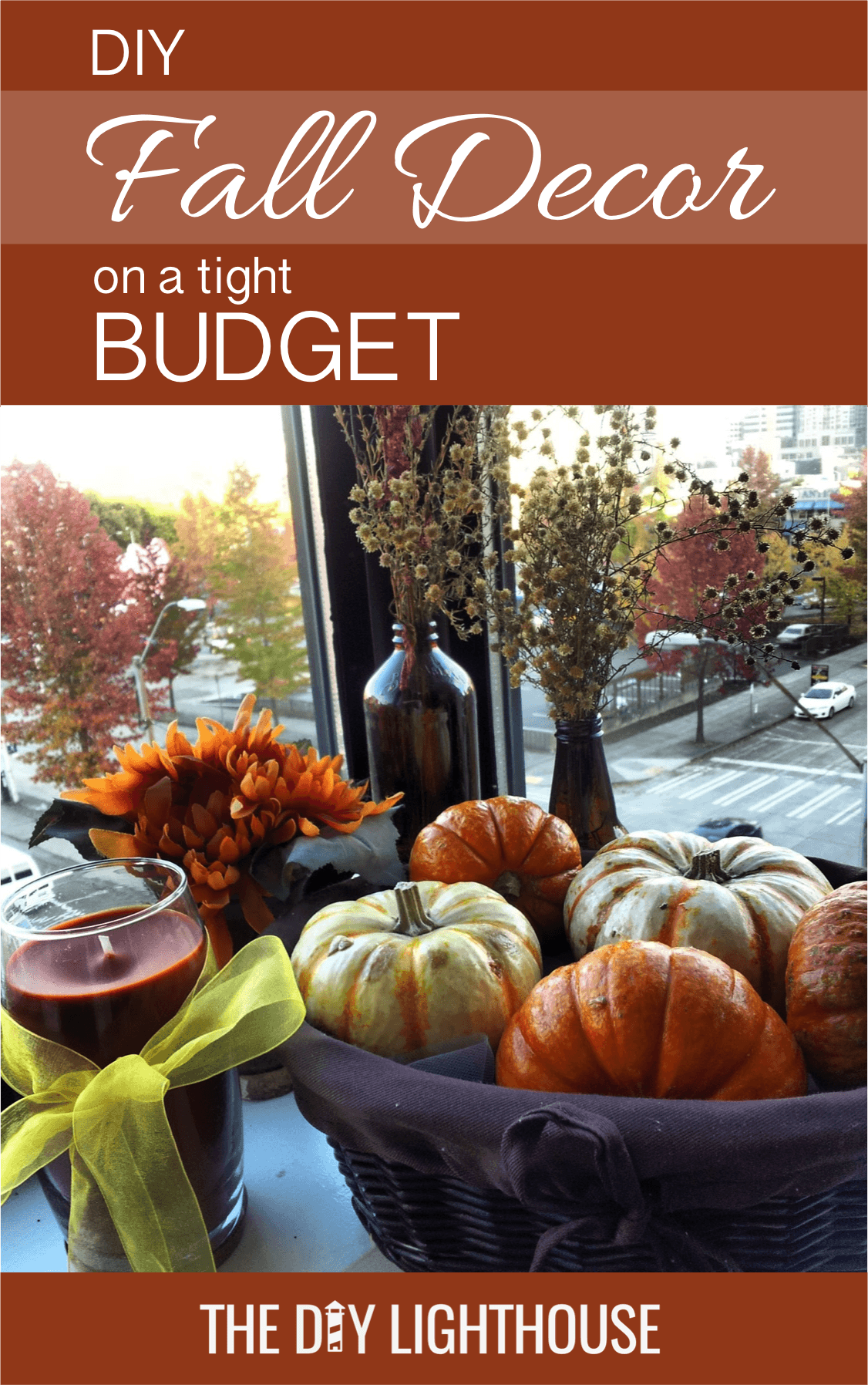 Fall Decor Inspiration for a Tight Budget - The DIY Lighthouse