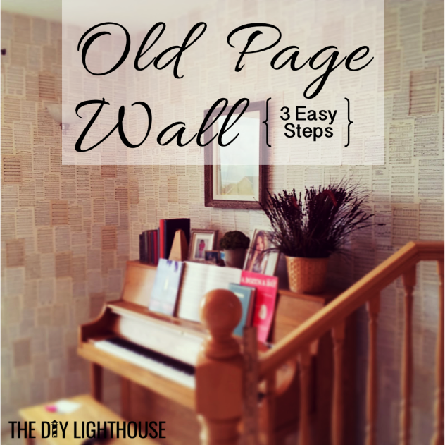 Old Page Wall 3 Easy Steps Pinterest