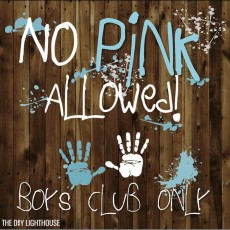 No Pink Allowed Boys Club