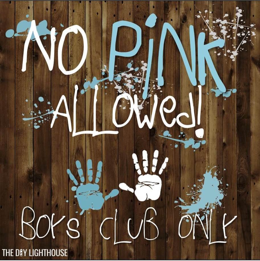 No Pink Allowed Boys Club
