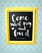 come what may and love it chalkboard wall hanging
