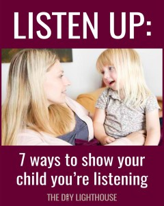 7 ways to show your child you're listening