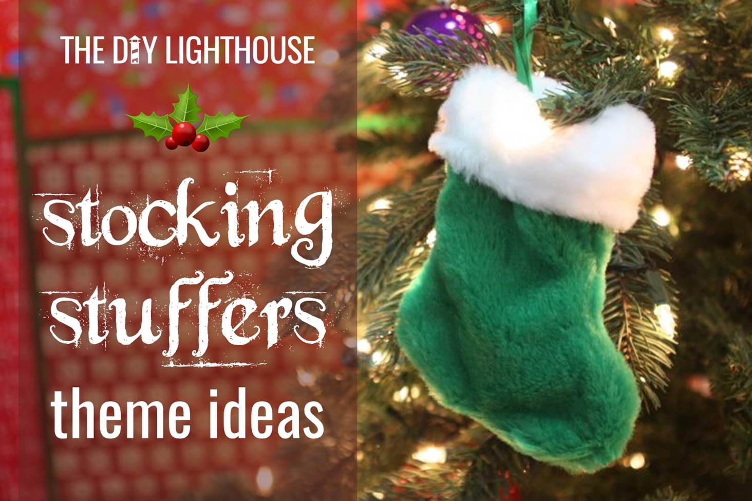 9 stocking stuffer theme ideas for everyone the diy for Christmas stocking stuffers ideas for everyone