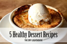 5 Healthy Dessert Recipes