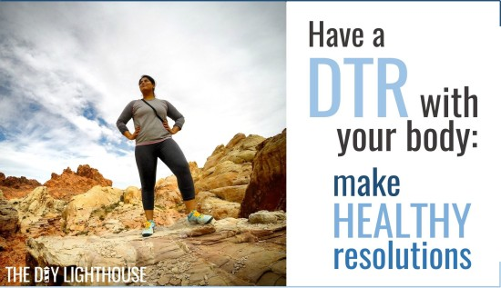 Have a DTR with your body
