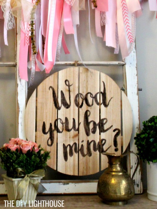 Wood you be mine sign3