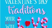 5 Valentine's Day Traditions Your Family Will Love