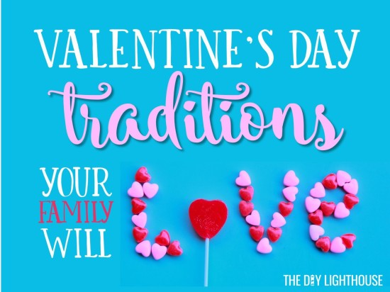 5 valentine's day traditions your family will love - the diy, Ideas