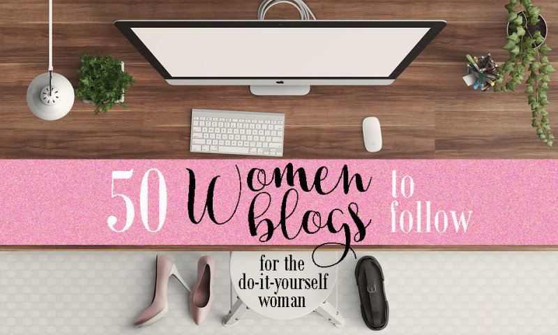 50 Women Blogs to Follow