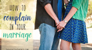 How to Complain in Marriage [by Ashley LeBaron]