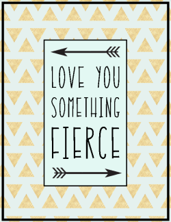 Love you something fierce