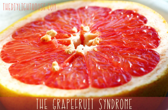 The Grapefruit Syndrome