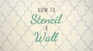 How to Stencil a Wall with a Pattern