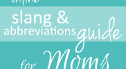 Online Abbreviations Guide For Moms