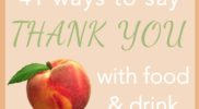 41 Ways to Say THANK YOU with Food & Drinks