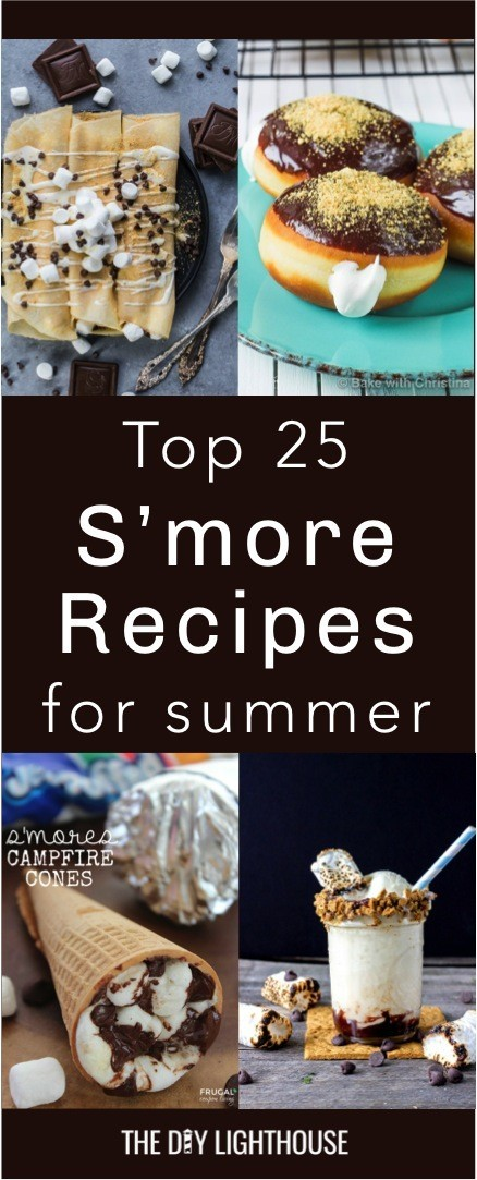 Top 25 S'more Recipes for Summer | A list of the best 25 s'more recipes for summer. Smores dip, cookies, pie, brownies, and other ideas for tasty different ways to make that campfire dessert.