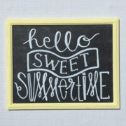 sweet summertime chalkboard quote