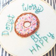 Donut Worry embroidered hoop