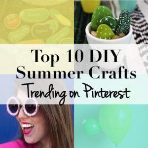 Top 10 DIY Summer Crafts Trending on Pinterest feature