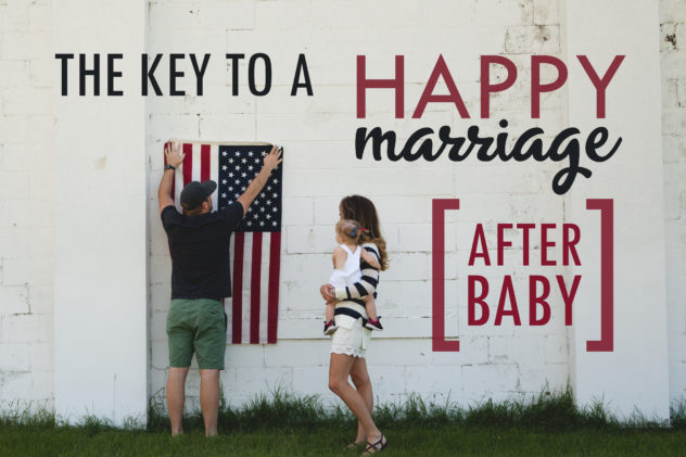 the key to a happy marriage after baby