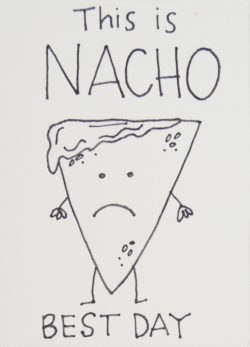 get well soon gift and card ideas- This is NACHO best day