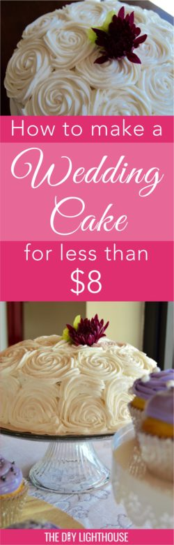 DIY wedding cake on a budget | How to make a wedding cake for less than 8 dollars | cheap wedding on a budget ideas
