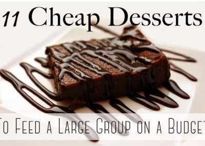 11 Cheap Dessert Ideas for Feeding Groups