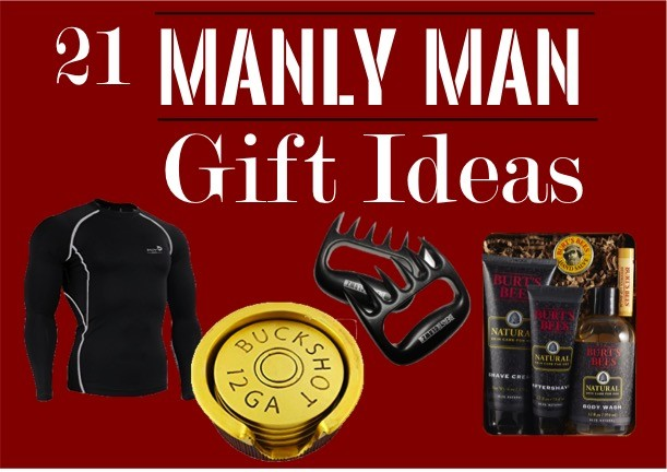 Gifts for Him | Manly Man Gift Idea List - The DIY Lighthouse