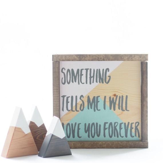 something-tells-me-i-will-love-you-forever