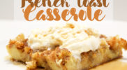 French Toast Casserole for Christmas Breakfast