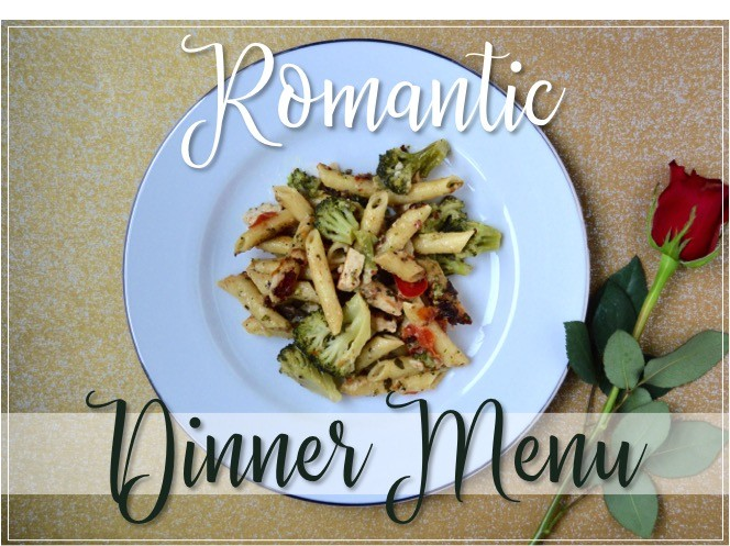 Romantic dinner menu for a date night in in that you can make in 15 minutes! Quick + easy fancy meal at home. Pasta main course, salad, + side dish recipes.