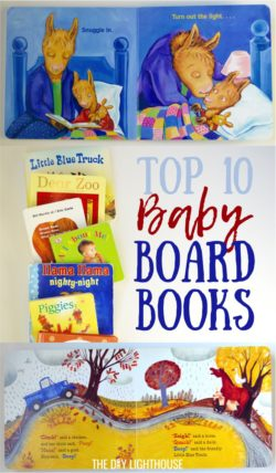 Top 10 Baby Board Books List | The top ten baby board books to read with your child. List of the best board books for little girls + boys. Board book list to know + baby shower gift ideas.