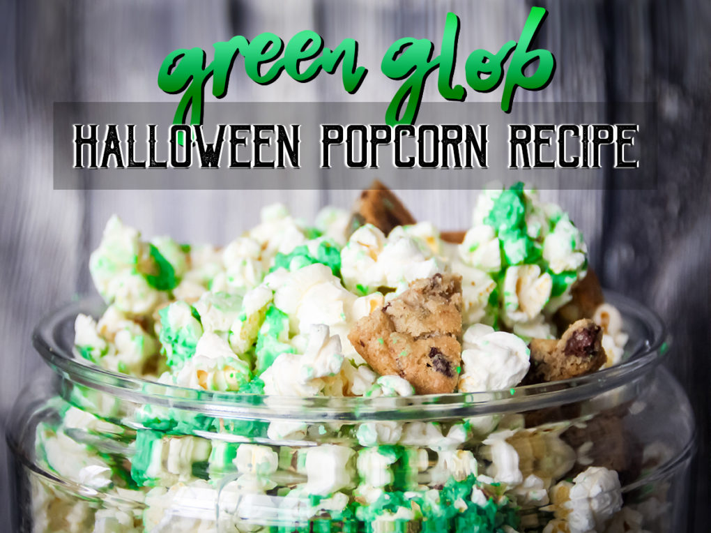 Green Glob Halloween Popcorn Recipe & Treat
