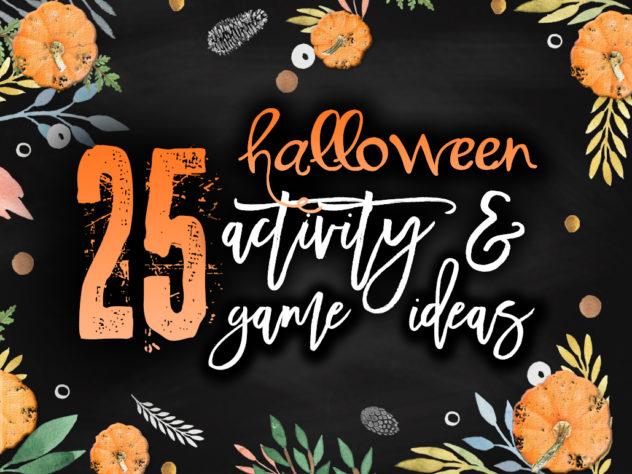 25 Halloween Activity & Game Ideas