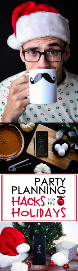 Party Planning Hacks for the Holidays | Samsung Galaxy Note 8