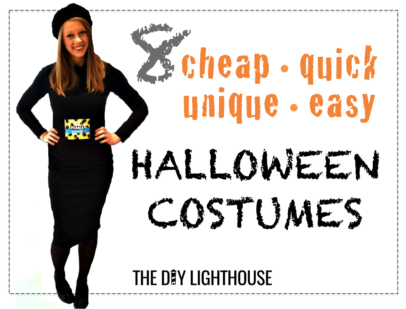 8 ideas for cheap quick unique and easy halloween costumes  sc 1 st  The DIY Lighthouse & Ideas for Cheap Quick Unique u0026 Easy Halloween Costumes