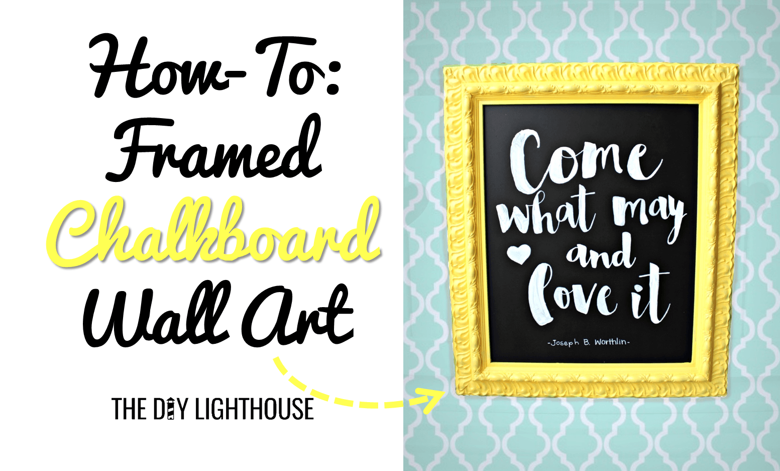 How-To DIY Framed Chalkboard Wall Art - The DIY Lighthouse