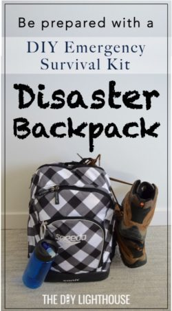 Diy disaster backpack emergency 72 hour kit the diy lighthouse diy disaster backpack emergency 72 hour kit be prepared with a 72 hour survival kit solutioingenieria Gallery